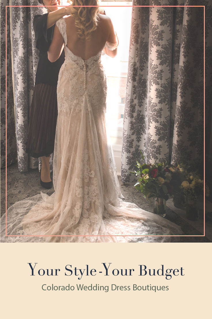 Your Style, Your Budget- Colorado Wedding Dress Boutiques